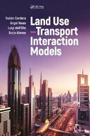 Land Use?Transport Interaction Models