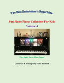 """Fun Piano Pieces Collection For Kids""-Volume 4"