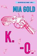 K.-O. (Un mystère Holly Hands – Livre 1)