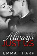 Always Just Us: A Just Us Prequel