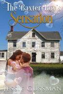The Baxter Boy's Sensation (Baxter Boys Book 5)
