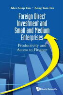 Foreign Direct Investment and Small and Medium Enterprises