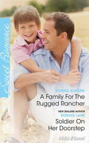 A Family For The Rugged Rancher/Soldier On Her Doorstep