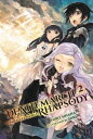 Death March to the Parallel World Rhapsody, Vol. 2 (light novel)【電子書籍】[ Hiro Ain...