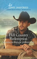 Hill Country Redemption (Mills & Boon Love Inspired) (Hill Country Cowboys, Book 1)