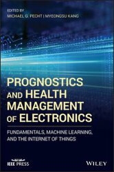 Prognostics and Health Management of Electronics