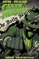 Mark Waid's The Green Hornet Vol. 2