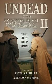 Undead in the West IIThey Just Keep Coming【電子書籍】