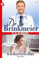 Dr. Brinkmeier Classic 14 – Arztroman