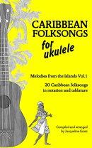 Caribbean Folksongs for Ukulele: Vol 1