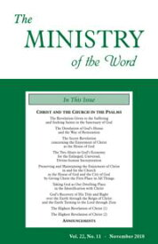 The Ministry of the Word, Vol. 22, No. 11Christ and the Church in the Psalms (3)【電子書籍】[ Various Authors ]