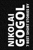7 best short stories by Nikolai Gogol