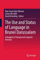 The Use and Status of Language in Brunei Darussalam