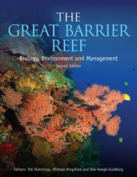 The Great Barrier ReefBiology, Environment and Management【電子書籍】