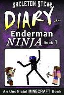 Minecraft: Diary of an Enderman Ninja - Book 1