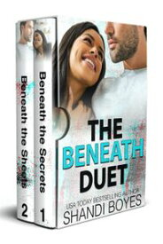 The Beneath Duet【電子書籍】[ Shandi Boyes ]
