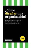¿Cómo diseñar una organización?