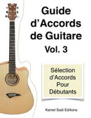 Guide d'Accords de Guitare Vol. 3