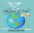 Holy Spirit at Work: Children's Version