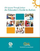 Life Journey Through Autism: An Educator's Guide to Autism