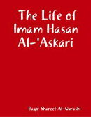 The Life of Imam Hasan Al-'Askari