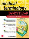 Medical Terminology Demystified【電子書籍】[ Dale Layman ]