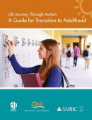 Life Journey Through Autism: A Guide for Transition to Adulthood