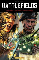 Garth Ennis' The Complete Battlefields Vol 3