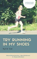 TRY RUNNING IN MY SHOES