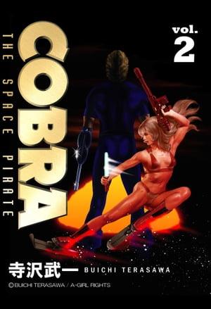 COBRA vol.2【電子書籍】[ 寺沢武一 ]