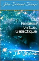 Le Réseau Virtuel Galactique