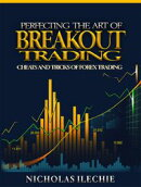 Perfecting the Art of Breakout Trading