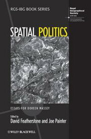 Spatial PoliticsEssays For Doreen Massey【電子書籍】