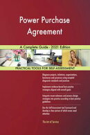 Power Purchase Agreement A Complete Guide - 2021 Edition