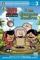 I Am Alexander Hamilton