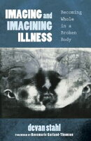 Imaging and Imagining Illness