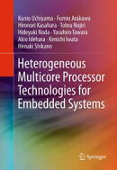 Heterogeneous Multicore Processor Technologies for Embedded Systems