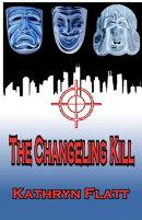 The Changeling Kill: Book 2 Jack Watson Series