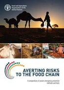 Averting Risks to the Food Chain: A Compendium of Proven Emergency Prevention Methods and Tools