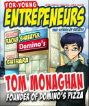 For Young Entrepreneurs, Story of Tom Monaghan Founder of Domino's Pizza