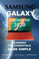 Samsung Galaxy Chromebook 2020: Learning the Essentials Made Simple