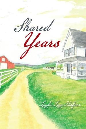 Shared Years【電子書籍】[ Linda Lear Shofner ]