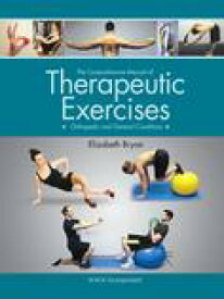 The Comprehensive Manual of Therapeutic ExercisesOrthopedic and General Conditions【電子書籍】