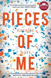 Pieces of Me: Shortlisted for the Costa First Novel Award 2018【電子書籍】[ Natalie Hart ]