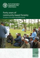 Forty Years of Community-based Forestry: A Review of Its Extent and Effectiveness