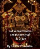 Lord Venkateshwara and the power his grace