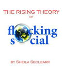 The Rising Theory of Flocking Social