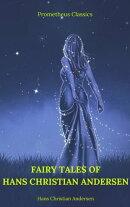 Fairy Tales of Hans Christian Andersen (Prometheus Classics)