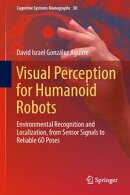Visual Perception for Humanoid Robots