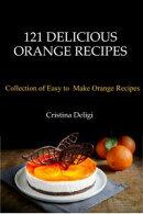 121 Delicious Orange Recipes